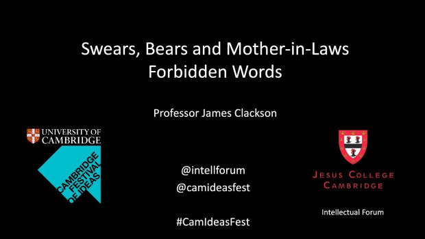 Embedded thumbnail for Swears, Bears and Mother-in-laws: Forbidden Words (James Clackson)